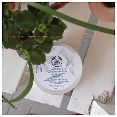 The Body Shop Camomile Sumptuous Cleansing Butter / The Body Shop Papatya Özlü Temizleme Yağı