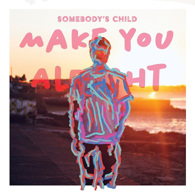 Somebody's Child Unveils Debut Single 'Make you Alright'