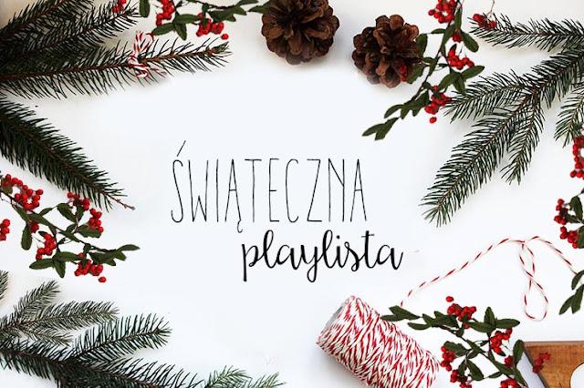 Blogmas #4 2017: Świąteczne piosenki :)