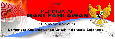 Download Spanduk Hari Pahlawan 2015