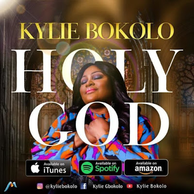 [Music + Video] Kylie Bokolo – Holy God