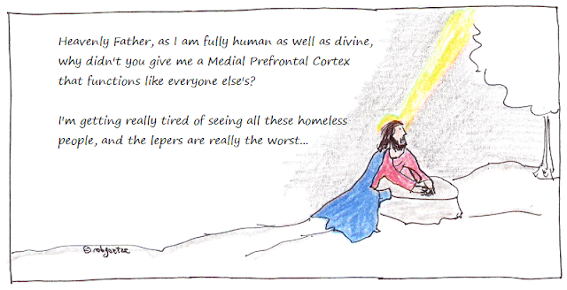 Jesus prays about his Medial Prefrontal Cortex, cartoon by rob g