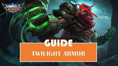 Guide Twilight Armor Mobile Legends