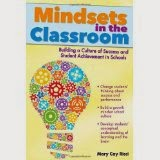 http://www.amazon.com/Mindsets-Classroom-Building-Culture-Achievement/dp/1618210815/ref=sr_1_2?ie=UTF8&qid=1418954140&sr=8-2&keywords=mindsets%27&pebp=1418954151382