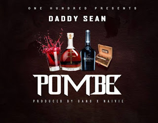 Daddy Sean - Pombe.
