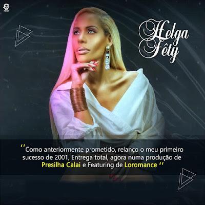 Helga Fêty Feat. Loromance - Entrega Total (Remix) DownloadMp3