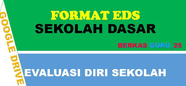 Berkas Guru 25 File Administrasi Evaluasi Diri Sekolah Eds Sekolah Dasar Berkas Guru 25