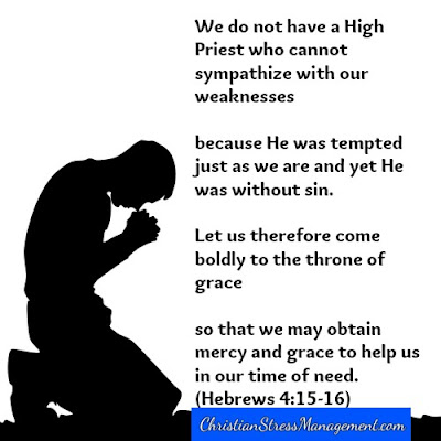 We do not have a High Priest Who cannot sympathize with our weaknesses because He was temped just as we are and yet He was without sin. Let us therefore come boldly to the throne of grace so that we may obtain mercy and grace to help us in our time of need. Hebrew 4:15-16