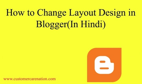 How to Change Layout Design in Blogger