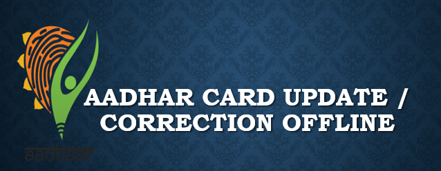 aadhar card, correction form download, offline
