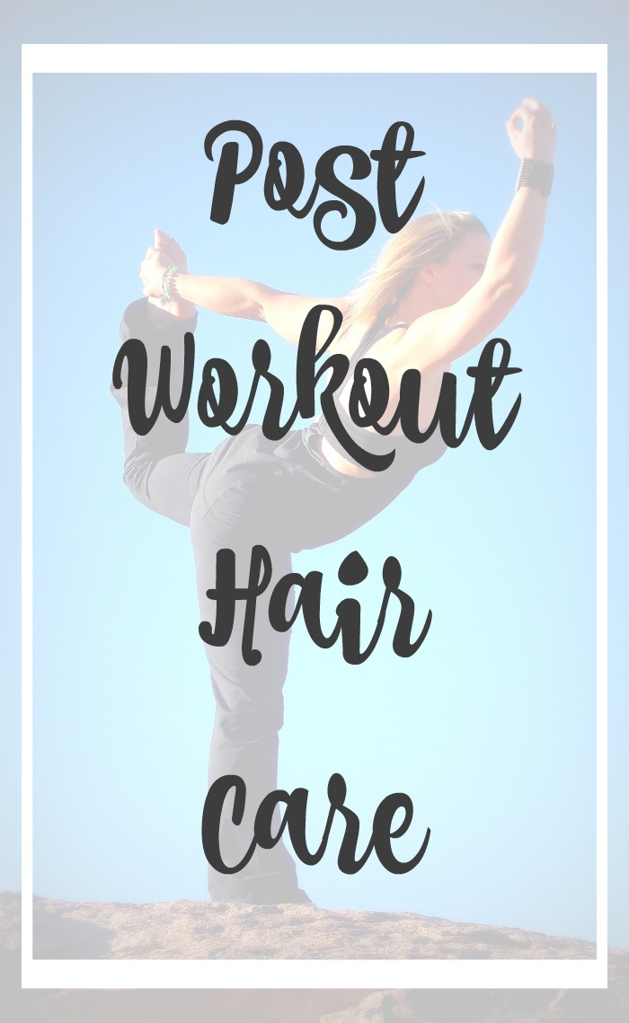 How to care for your hair before and after working out.