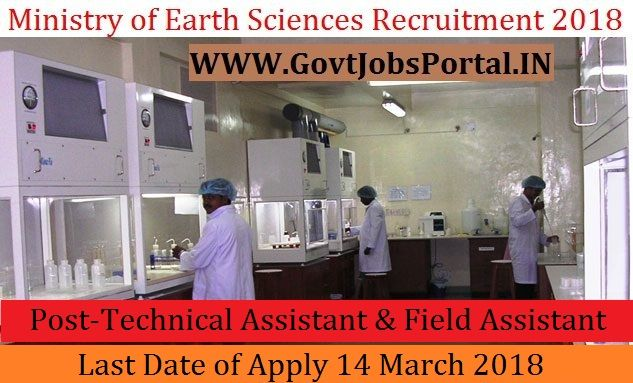 Ministry Of Earth Sciences Recruitment 2018 62 Project