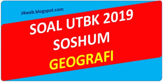 Soal UTBK 2019 Geografi dan Pembahasan