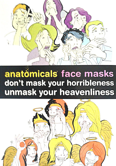 Anatomicals Don't Mask Your Horribleness, Unmask Your Heavenliness Face Masks