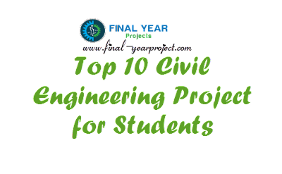 Top 10 civil engineering projects for free download