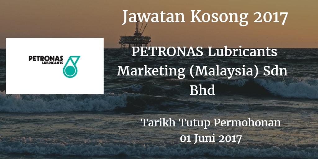 Jawatan Kosong PETRONAS Lubricants Marketing (Malaysia) Sdn Bhd 01 Juni 2017