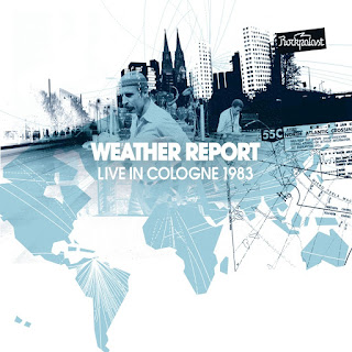 Weather Report - 2011 - Live in Cologne 1983