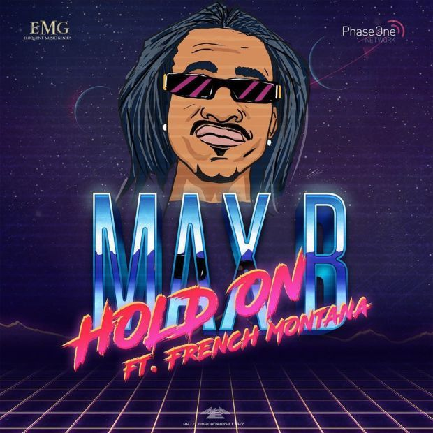 Max B Ft. French Montana – Hold On (Audio)