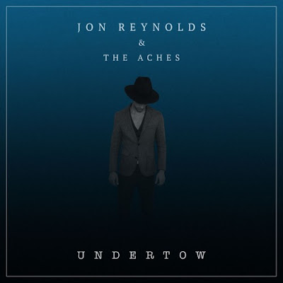 "Jon Reynolds & The Aches Drop New Single ""Undertow"""