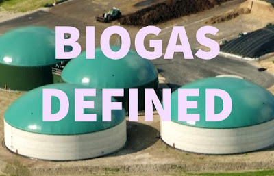 "Image features the wording ""What is biogas?"" Biogas Defined"