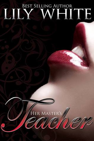 Her Master's Teacher (Masters #2) by Lily White