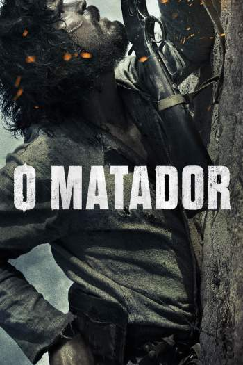 O Matador Torrent – WEB-DL 720p/1080p Nacional