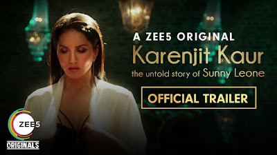 Karenjit Kaur: The Untold Story of Sunny Leone Official Trailer Premieres 16th July 2018