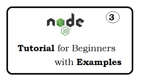 Node js Tutorial for beginners with examples - page 3