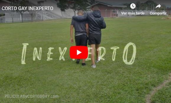 CLIC PARA VER VIDEO Inexperto - CORTO - Costa Rica - 2019
