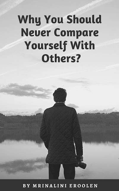 Never Compare Yourself With Others