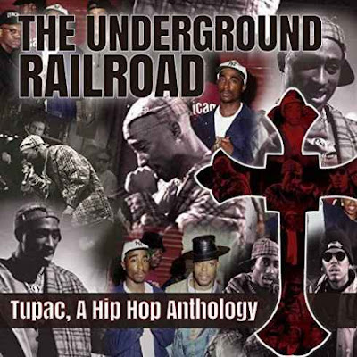 2Paс - The Underground Railroad (A Hip Hop Anthology)