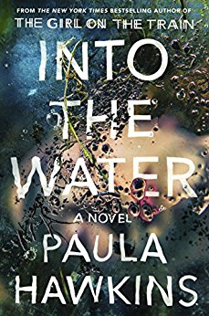 Paula Hawkins, books, reading, fiction, list of recommendations, goodreads, 2017 releases, new authors, Kindle reads, Kindle