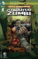 Os Novos 52! O Fim dos Futuros - Contos de Guerra Patrióticos: Comando Zumbi #1