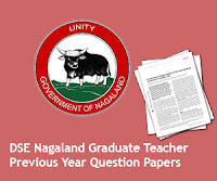 DSE Nagaland Graduate Teacher Previous Year Question Papers