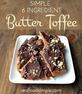 simple 6 ingredient butter toffee | realfoodsimple.com
