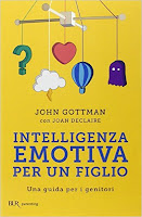 Inteligenza emotiva per un figlio - metodi educativi - bambinimamme.blogspot.it