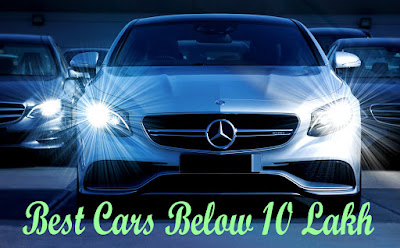 Top 10 Best Cars Under 10 Lakhs In India  2018