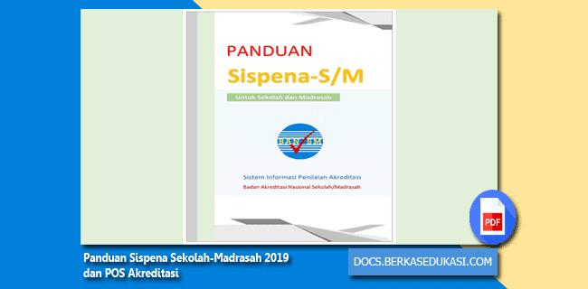 Panduan Sispena Sekolah-Madrasah 2019 dan POS Akreditasi