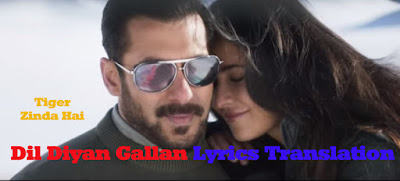 Dil Diyan Gallan Lyrics English Translation