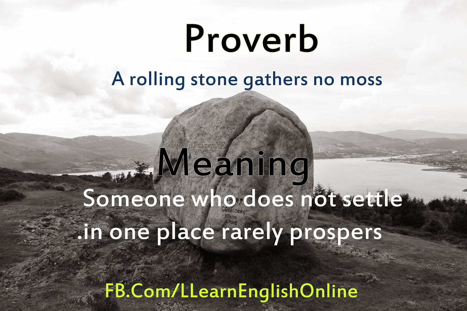 a rolling stone gathers no moss expansion of idea A rolling stone gathers no moss is an old proverb, credited to publilius syrus, who in his sententiae states, people who are always moving, with no roots in one place or another.
