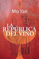 """""""La República del vino"""", de Mo Yan"""