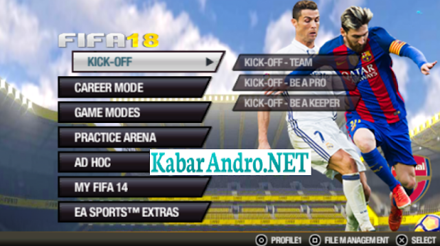 FIFA 18 ISO PPSSPP+Save Data Terbaru (High Compress)