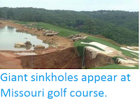 http://sciencythoughts.blogspot.co.uk/2015/05/giant-sinkholes-appear-at-missouri-golf.html
