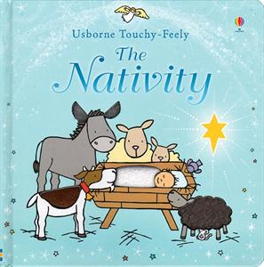 The Nativity (A Touchy-Feely Book)