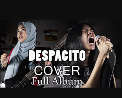 Lagu Cover Despacito mp3 Full Album