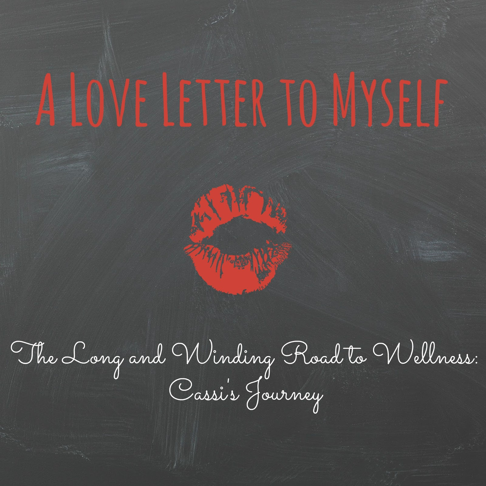 The Long And Winding Road To Wellness A Love Letter To Myself