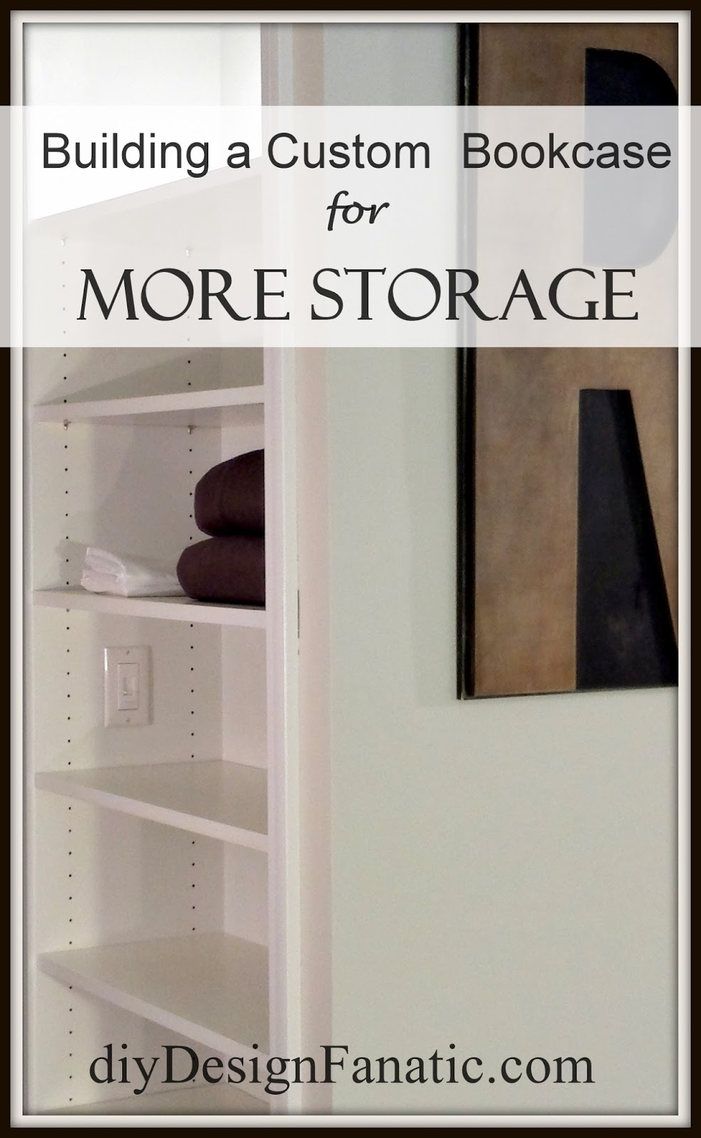 build a closet, Closet organization, closet storage, storage, custom closet, diy, bookcases, storages shelves