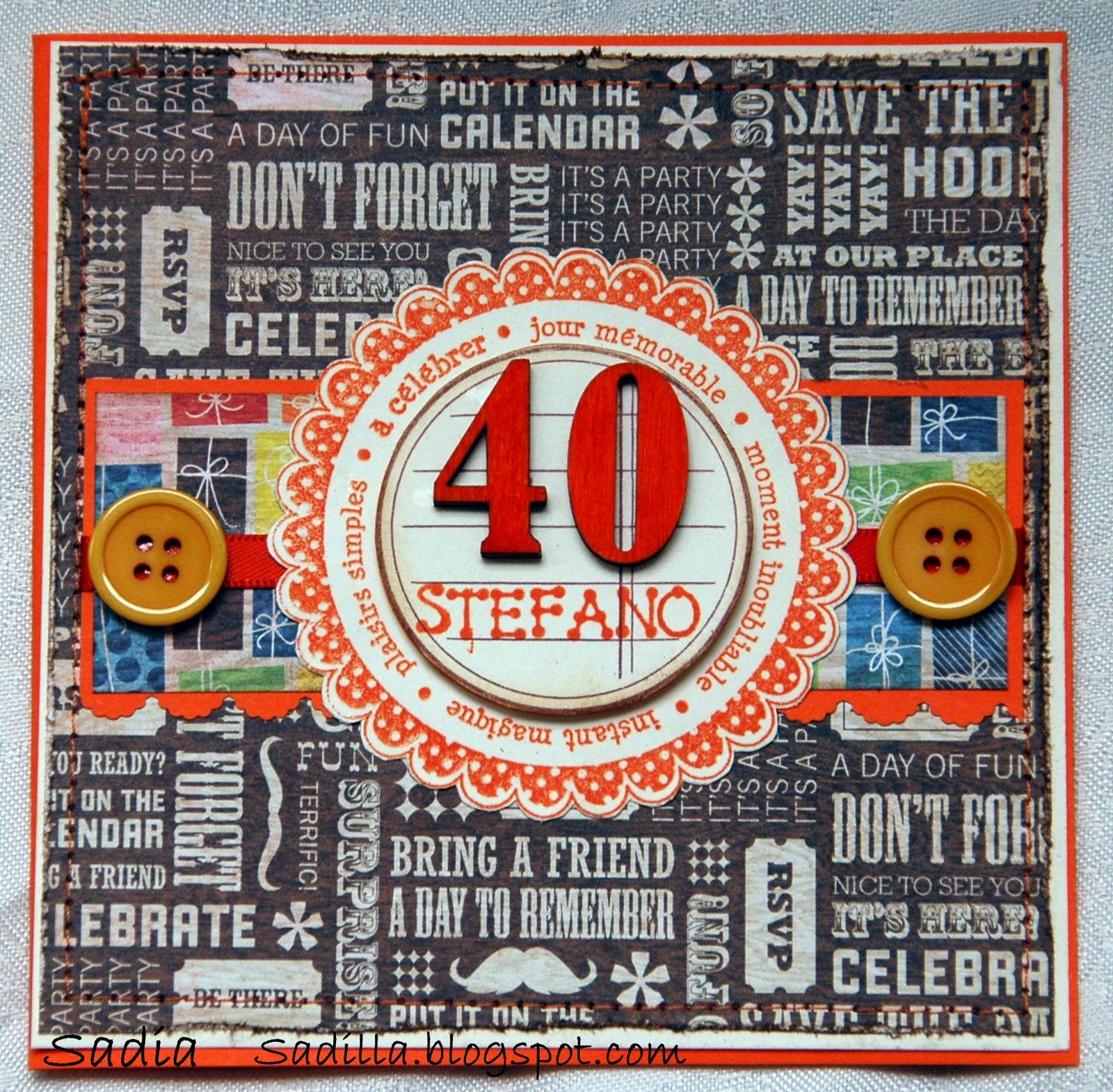Amica Compie 40 Anni sadilla's blog: card maschile. per 40 anni! =)