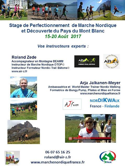 Stage de Perfectionnement de Marche Nordique et  Nordic-Trail Bâtons au Pays du Mont Blanc 15-20 Août 2017 Arja et Roland