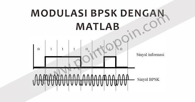 Modulasi BPSK Dengan MATLAB